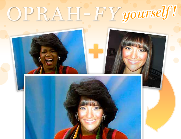 Consider Yourself Oprah-fied