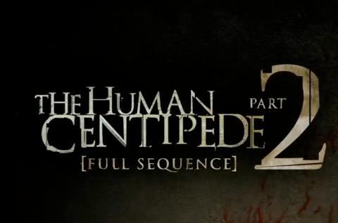 The Human Centipede II Trailer