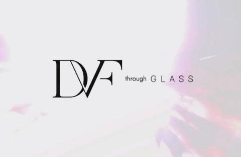 DVF through Glass